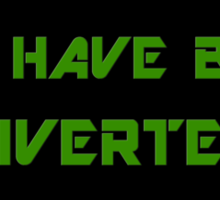 """""""You have been diverted."""" Sticker"""