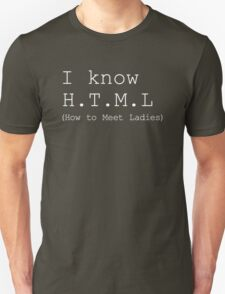 I know H.T.M.L T-Shirt