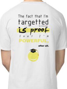 korosensei quotes  Classic T-Shirt