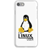 I'm Linux User iPhone Case/Skin