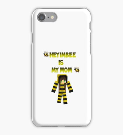Heyimbee is my mom  iPhone Case/Skin