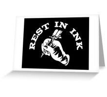 Rest In Ink Greeting Card