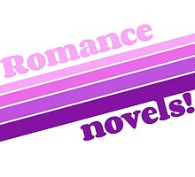 Romance Novels are Groovy by xanaduriffic
