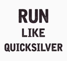 Run Like Quicksilver by julia1798