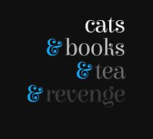Cats & Books & Tea & Revenge Womens Fitted T-Shirt