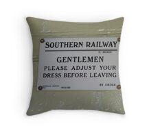 Notice In Gentlemen`s Toilet, Alresford Station,  Throw Pillow