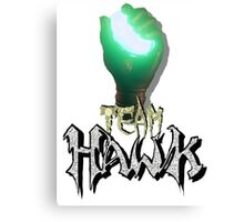 TEAM HAWK - Hawk The Slayer Canvas Print