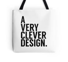 A Very Clever Design. Tote Bag