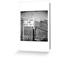 White Chief Mine Greeting Card