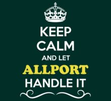 Keep Calm and Let ALLPORT Handle it by robinson30