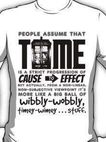 Wibbly-Wobbly Timey-Wimey...Stuff. T-Shirt