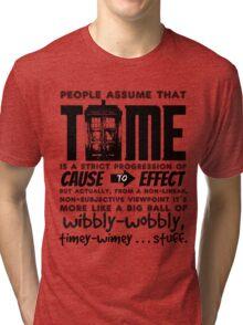 Wibbly-Wobbly Timey-Wimey...Stuff. Tri-blend T-Shirt