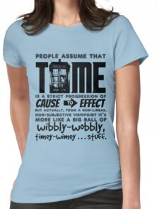 Wibbly-Wobbly Timey-Wimey...Stuff. Womens Fitted T-Shirt