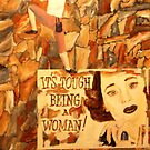It's Tough Being A Woman by Jim Lively
