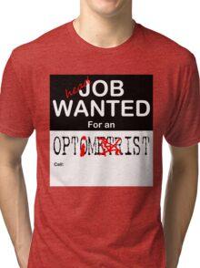 Job Wanted Tri-blend T-Shirt