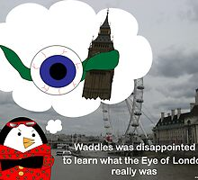 Waddles London Eye by ValeriesGallery