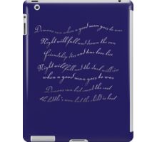 A good man goes to war iPad Case/Skin