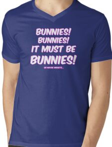 It must be bunnies Mens V-Neck T-Shirt