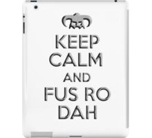 Keep Calm and Fus Ro Dah (Helmet) iPad Case/Skin