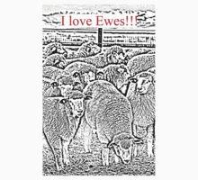 I Love Ewes!!! by grubbanax