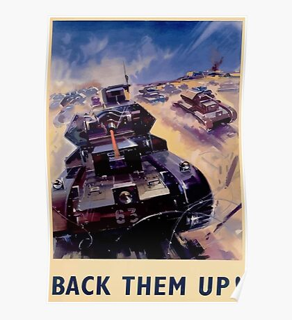 WW2 Propaganda Poster Reproduction - Back Them Up! Poster