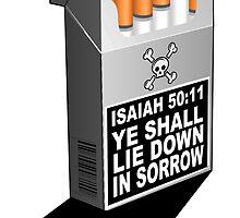 ISAIAH 50:11  A SMOKE SIGNAL by Calgacus