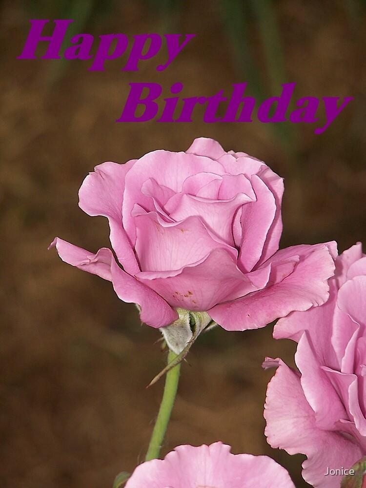 Happy Birthday Rose Card by Jonice
