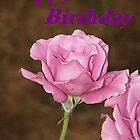 Happy Birthday Rose Card by Jonice