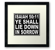 ISAIAH 50:11 NO SMOKING LABEL Framed Print