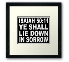 ISAIAH 50:11 NO SMOKING LABEL Framed Print