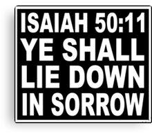 ISAIAH 50:11 NO SMOKING LABEL Canvas Print