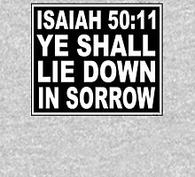 ISAIAH 50:11 NO SMOKING LABEL Unisex T-Shirt