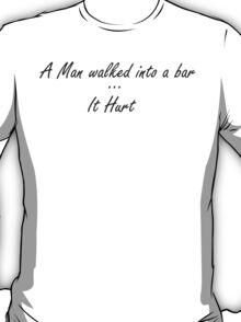 A Bar Joke  T-Shirt