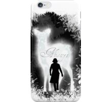 Always from Snape iPhone Case/Skin