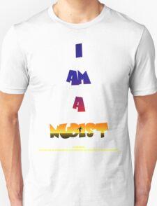 I AM A NUDIST T-Shirt