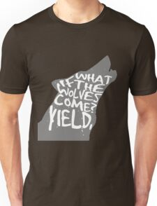 what if the wolves come? Unisex T-Shirt