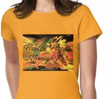 'Health Floods Through Me!' Womens Fitted T-Shirt
