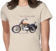 Royal Enfield - Grow Old Disgracefully Womens Fitted T-Shirt