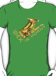Sax Is Horny T-Shirt