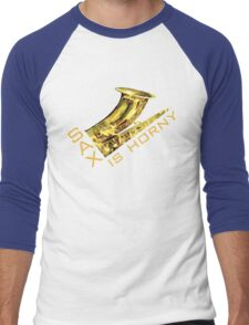 Sax Is Horny Men's Baseball ¾ T-Shirt