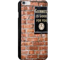 Guinness is good for you iPhone Case/Skin