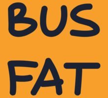 Bus Fat by 3skin