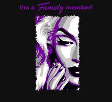 I'm a Famely member! Unisex T-Shirt