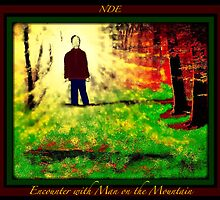 NDE, Encounter with Man on the Mountain by mcyoung