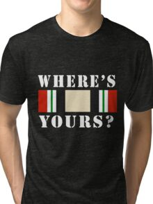 Where's Yours? Tri-blend T-Shirt