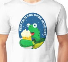 Keep Calm and Drink More Beer! Unisex T-Shirt
