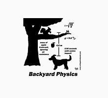 Backyard Physics Unisex T-Shirt