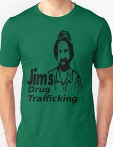 Jim's Drug Trafficking Unisex T-Shirt