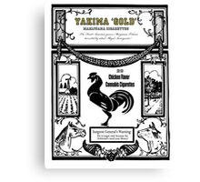 YAKIMA GOLD Cannabis Cigarettes...chicken flavored! Canvas Print