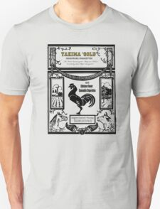 YAKIMA GOLD Cannabis Cigarettes...chicken flavored! T-Shirt